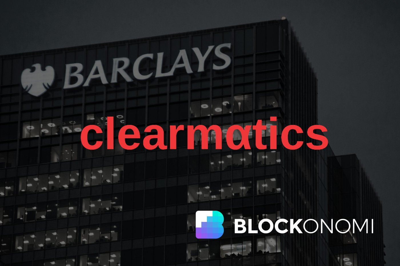 Barclays & Clearmatics Blockchain