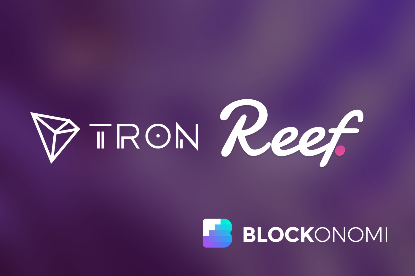 Reef & TRON Work Together to Expand DeFi Space